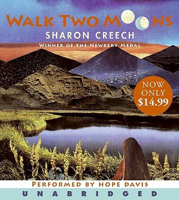 [CD] Walk Two Moons By Creech, Sharon/ Davis, Hope (NRT)