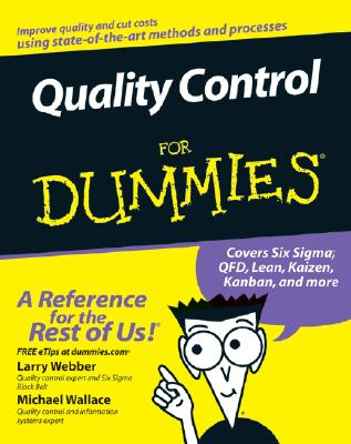 Quality Control for Dummies By Webber, Larry/ Wallace, Michael